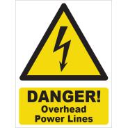 Danger! Overhead Power Lines Signs