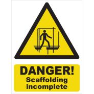 Danger! Scaffolding Incomplete Signs