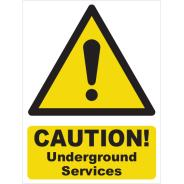 Caution! Underground Services Signs