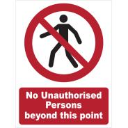 No Unauthorised Persons Beyond This Point Signs