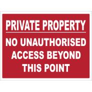 Private Property - No Unauthorised Access Signs