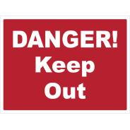 Danger! Keep Out Signs