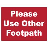 Please Use Other Footpath Signs