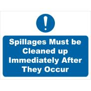 Spillages Must Be Cleaned Up Signs