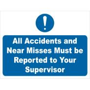Report Accidents and Near Misses Signs